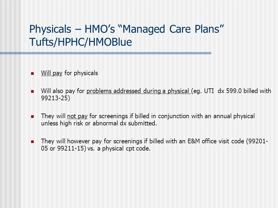 Physicals – HMO's Managed Care Plans Tufts/HPHC/HMOBlue