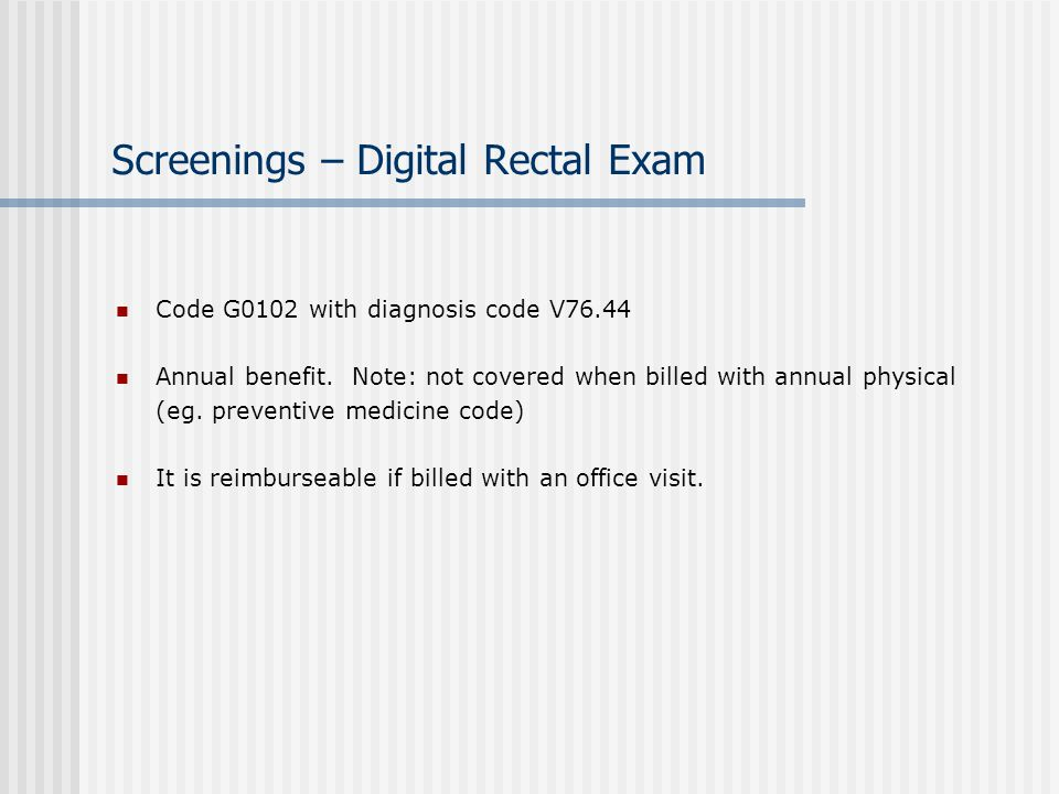 Screenings – Digital Rectal Exam