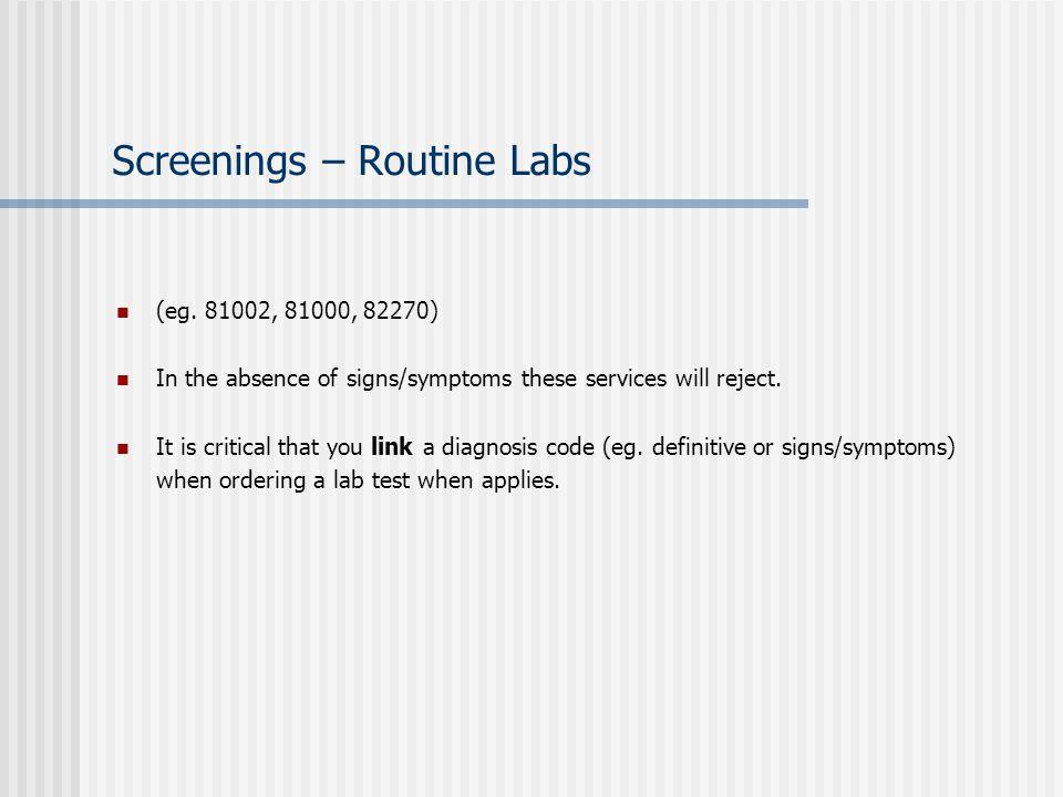 Screenings – Routine Labs