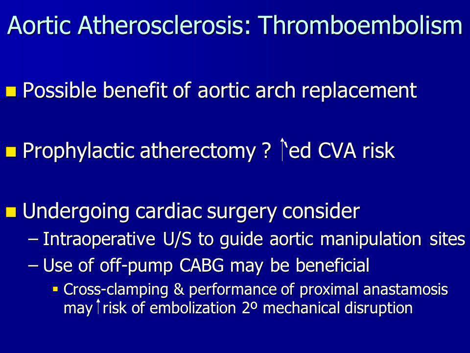 Aortic Atherosclerosis: Thromboembolism
