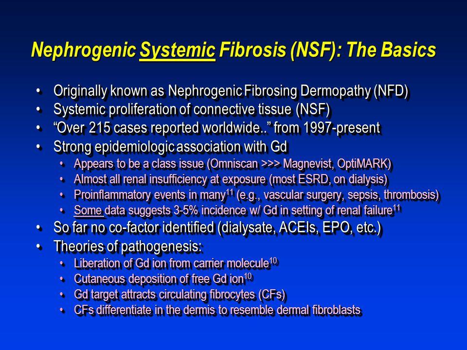 Nephrogenic Systemic Fibrosis (NSF): The Basics