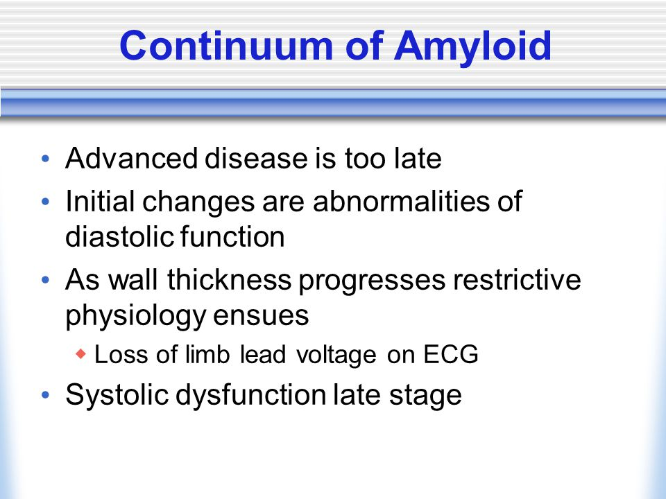 Continuum of Amyloid Advanced disease is too late