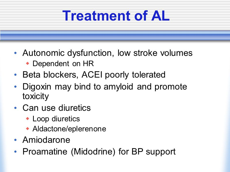 Treatment of AL Autonomic dysfunction, low stroke volumes