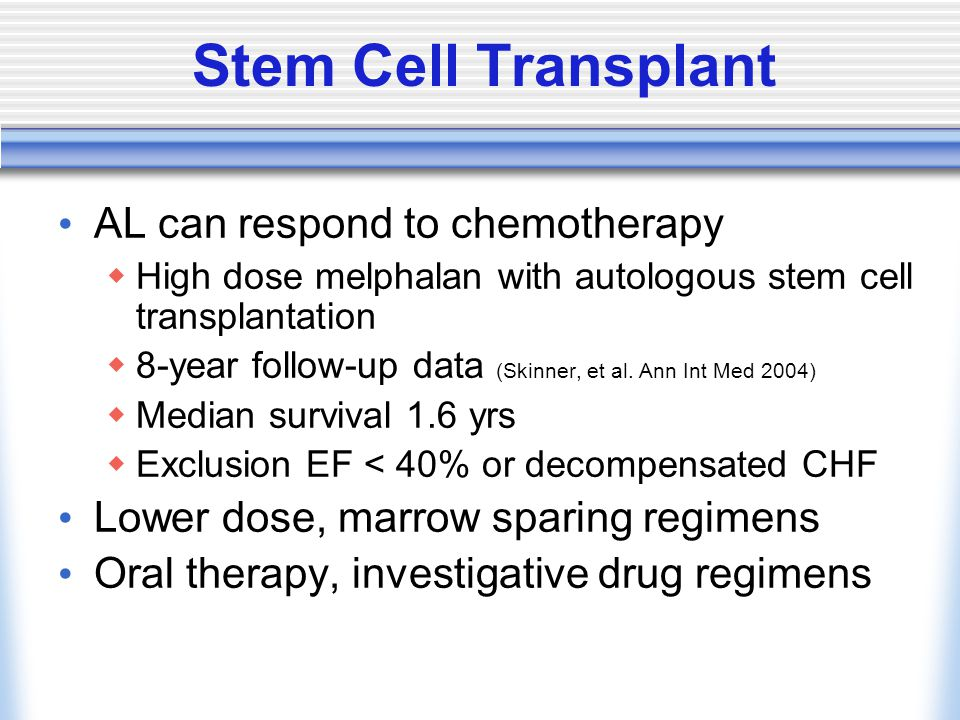 Stem Cell Transplant AL can respond to chemotherapy