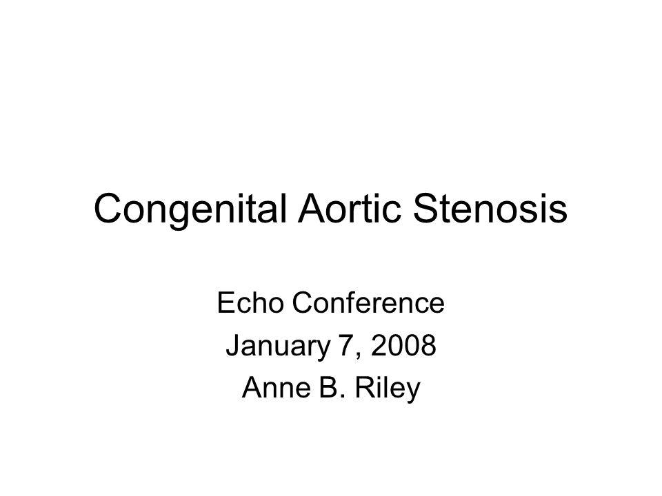 Congenital Aortic Stenosis