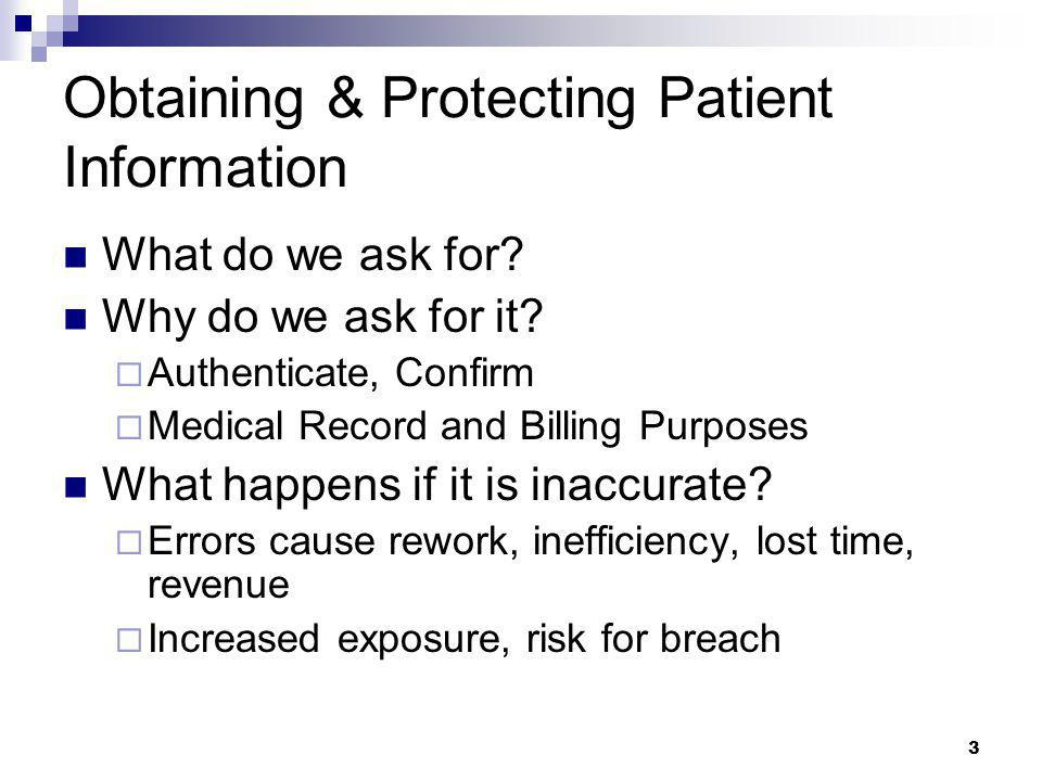 Obtaining & Protecting Patient Information