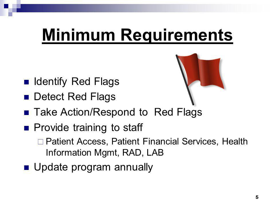 Minimum Requirements Identify Red Flags Detect Red Flags