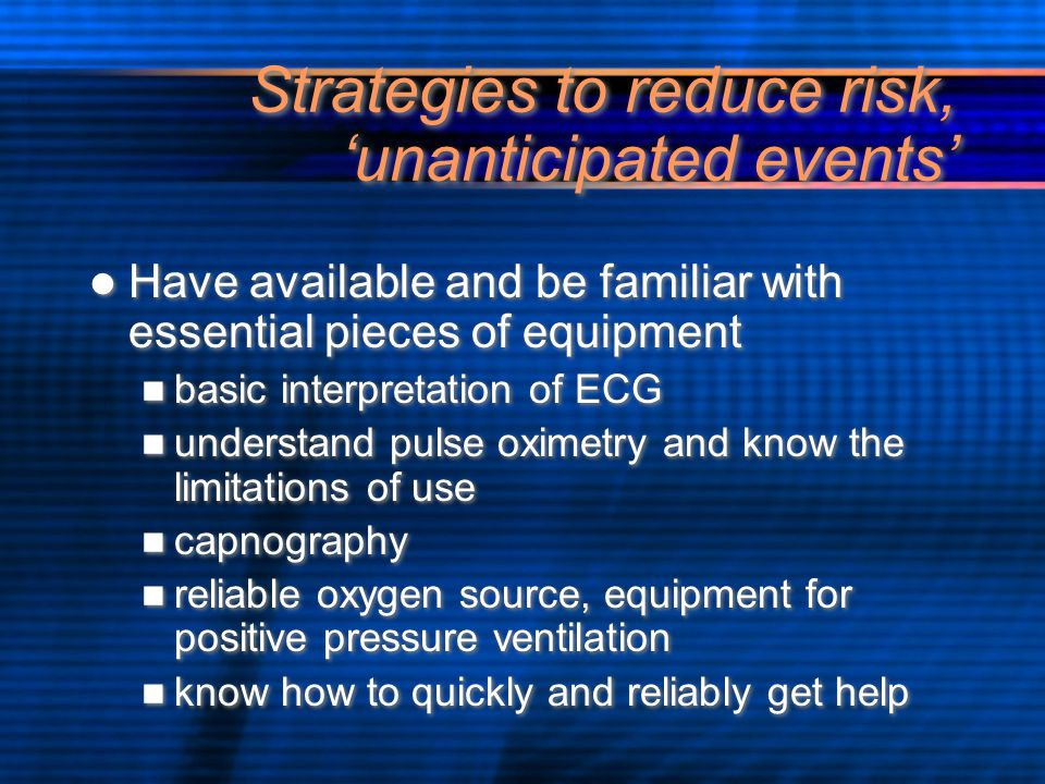 Strategies to reduce risk, 'unanticipated events'