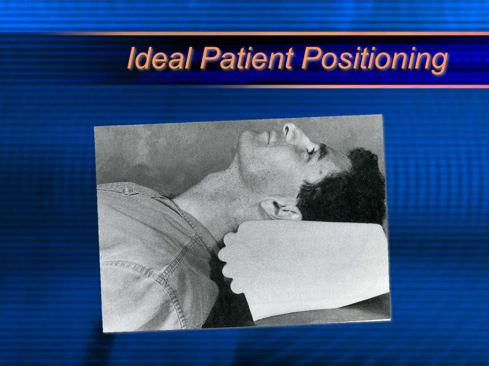 Ideal Patient Positioning