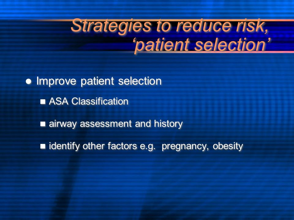Strategies to reduce risk, 'patient selection'
