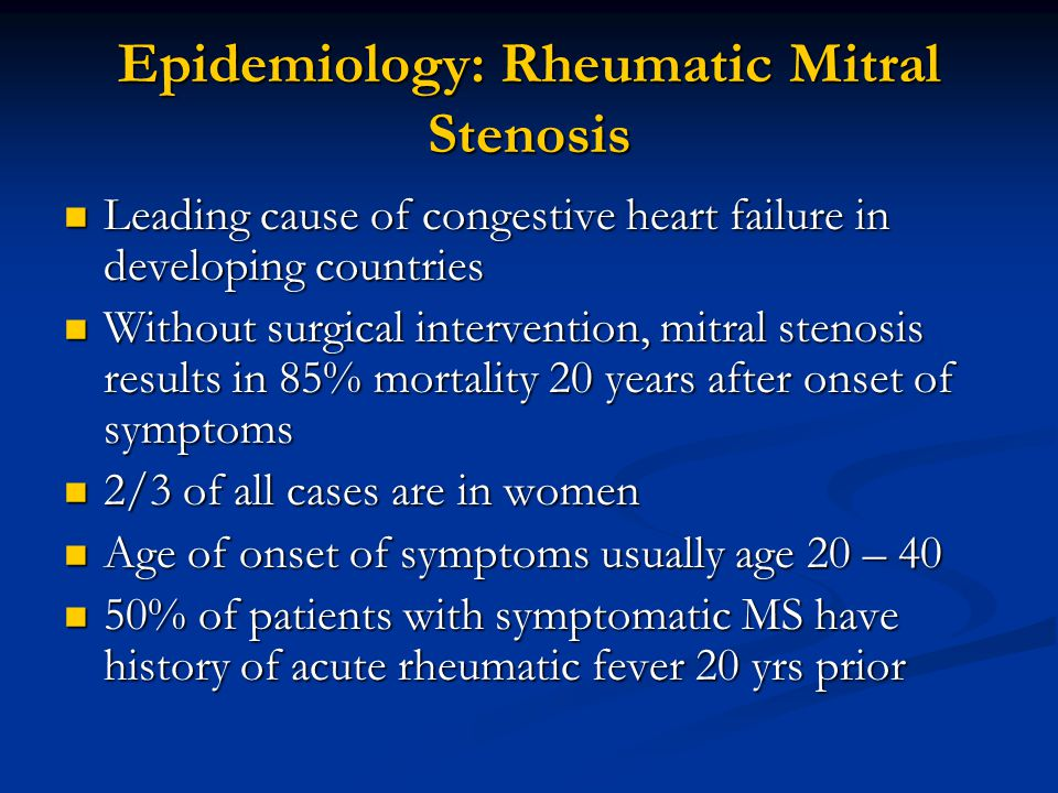 Epidemiology: Rheumatic Mitral Stenosis