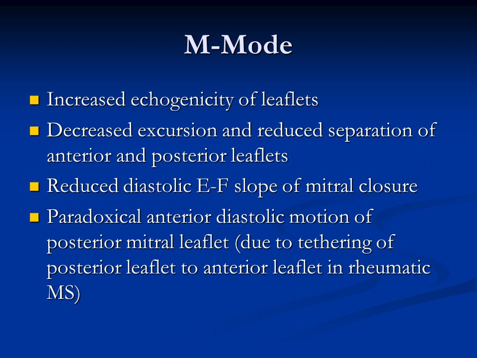 M-Mode Increased echogenicity of leaflets