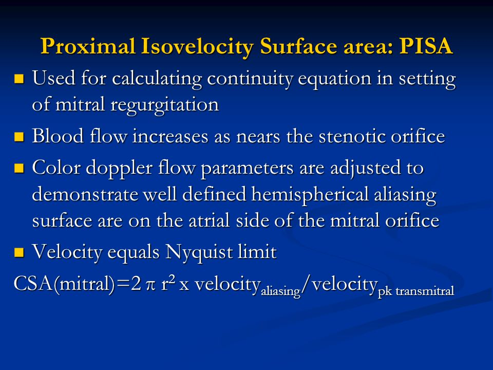 Proximal Isovelocity Surface area: PISA