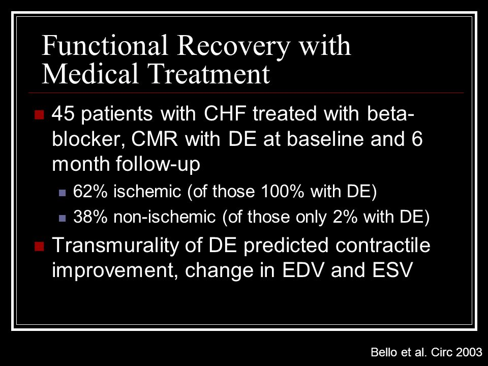 Functional Recovery with Medical Treatment