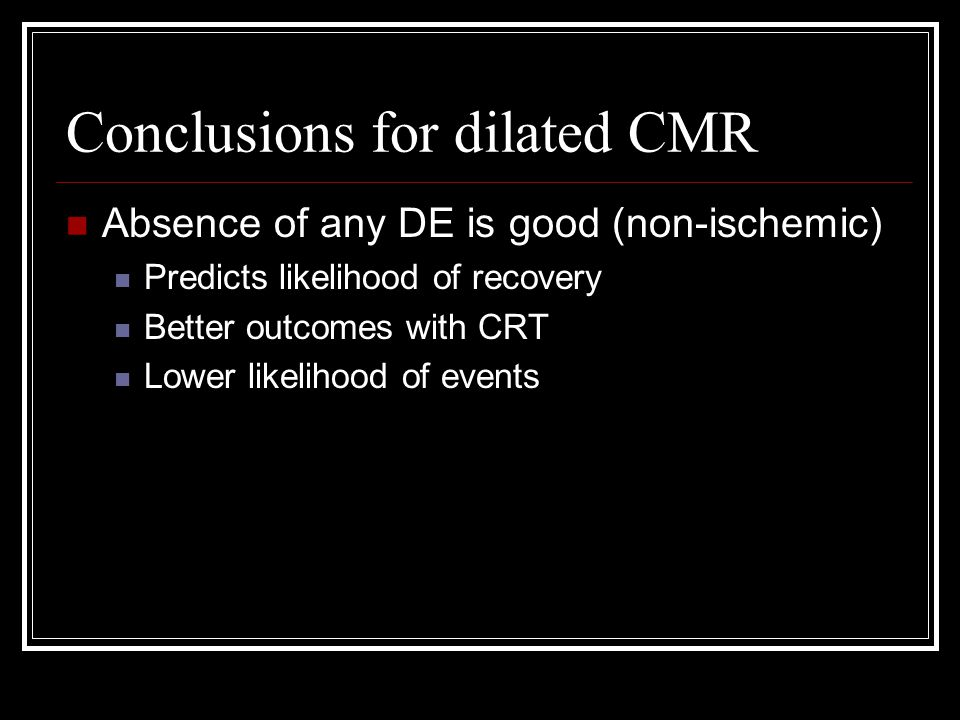 Conclusions for dilated CMR