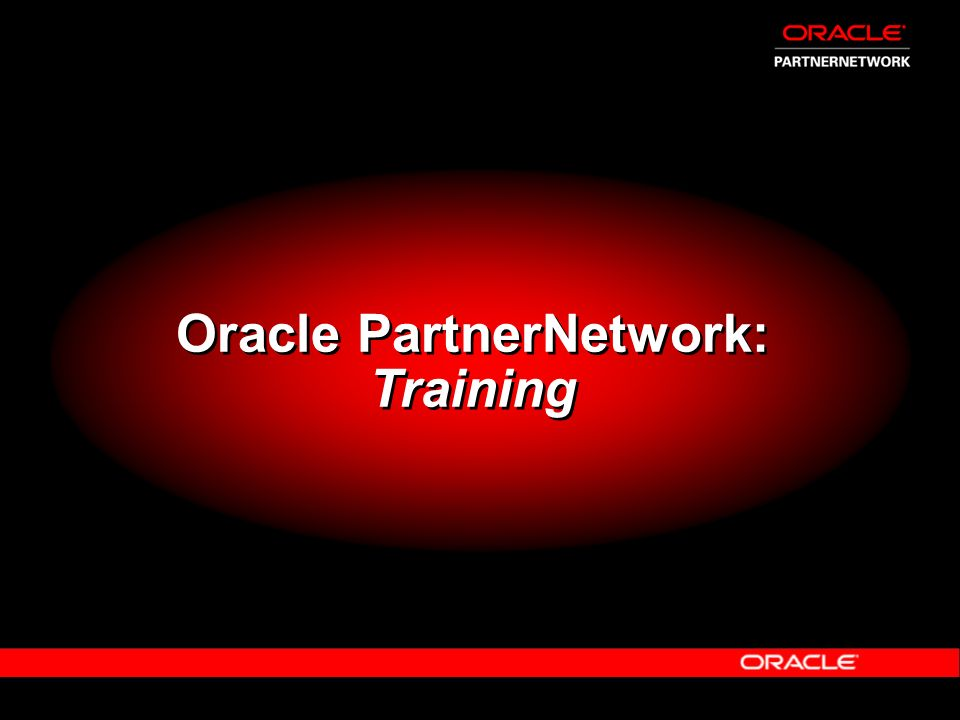 Oracle PartnerNetwork: Training