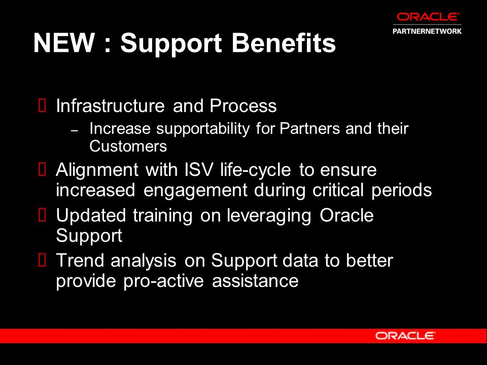 NEW : Support Benefits Infrastructure and Process