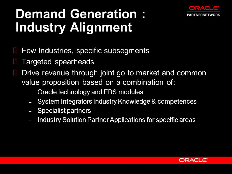 Demand Generation : Industry Alignment