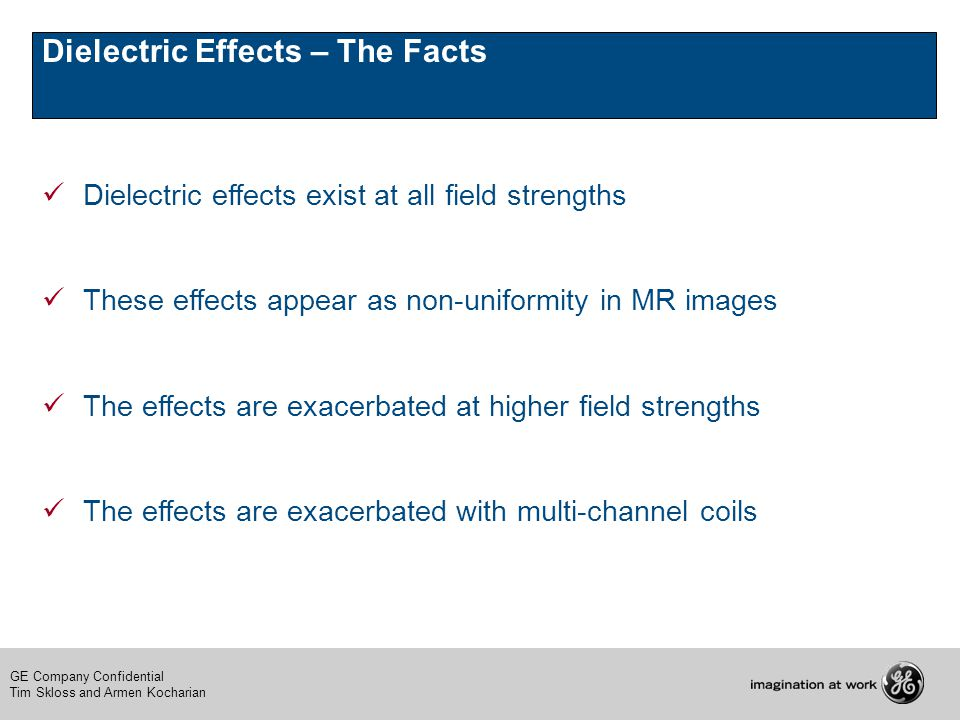 Dielectric Effects – The Facts