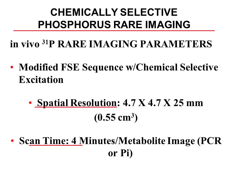 CHEMICALLY SELECTIVE PHOSPHORUS RARE IMAGING
