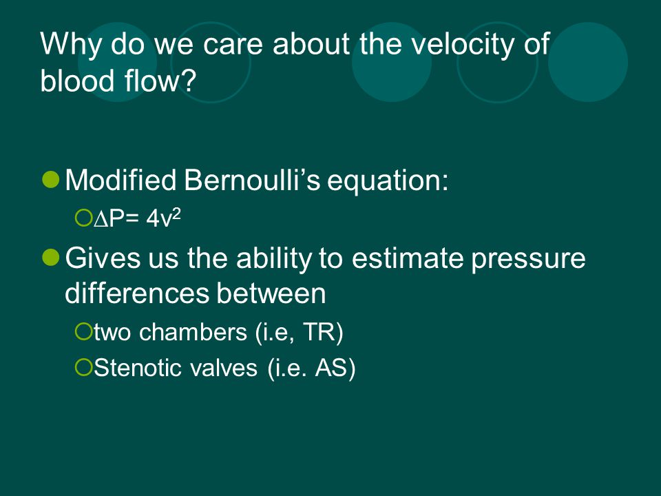 Why do we care about the velocity of blood flow