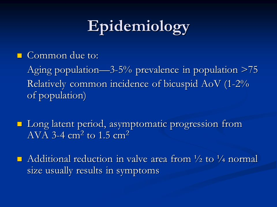Epidemiology Common due to:
