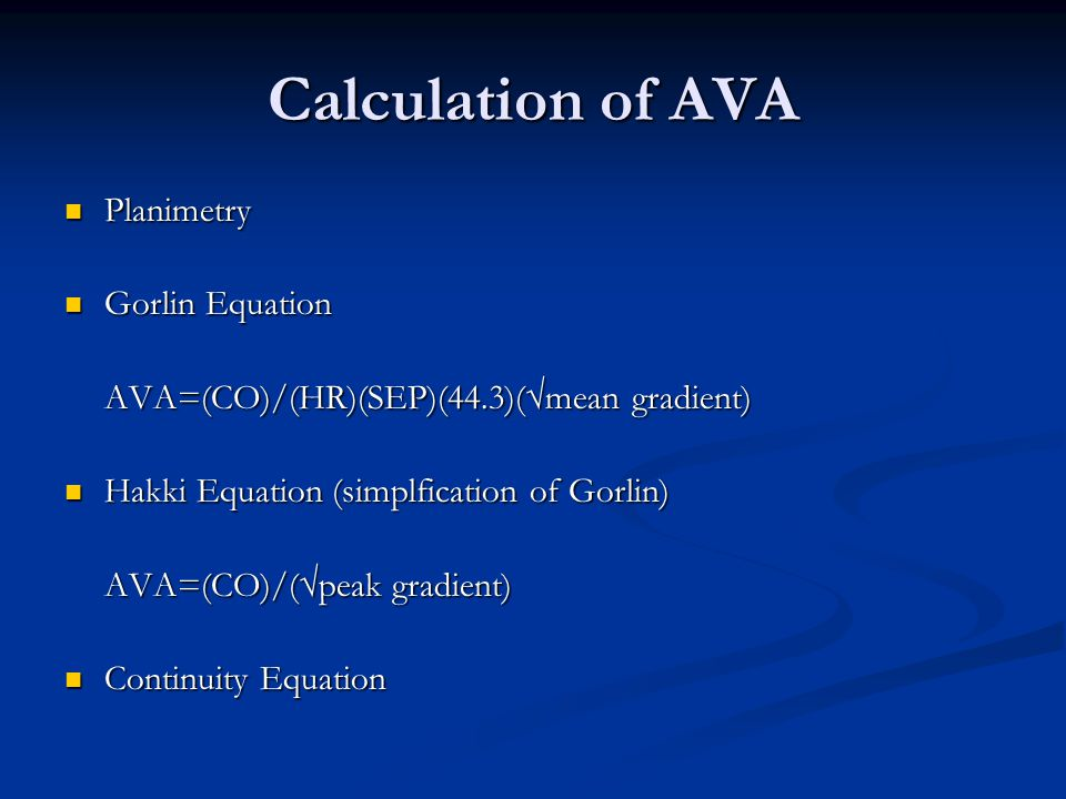 Calculation of AVA Planimetry Gorlin Equation