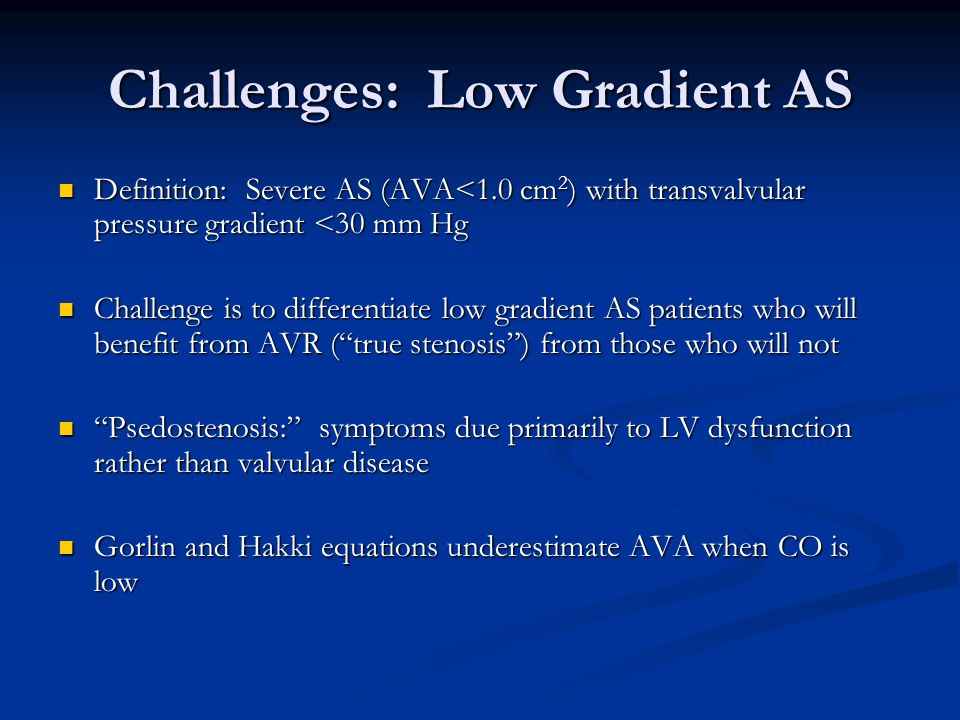 Challenges: Low Gradient AS