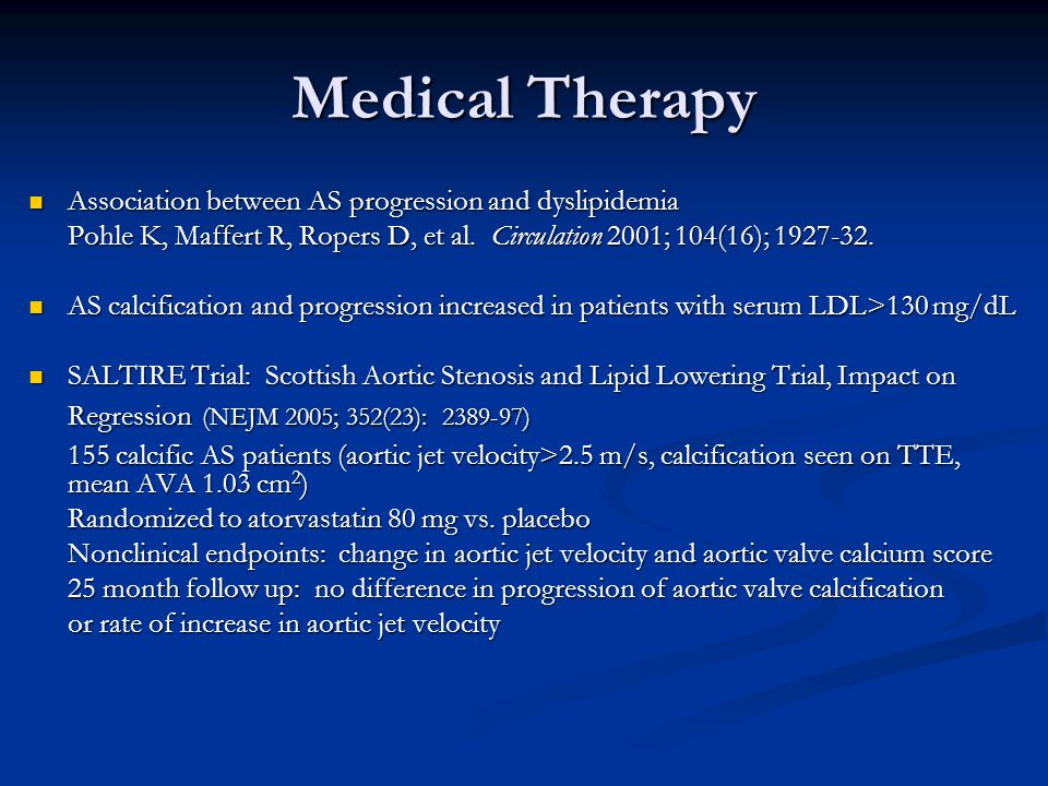 Medical Therapy Association between AS progression and dyslipidemia