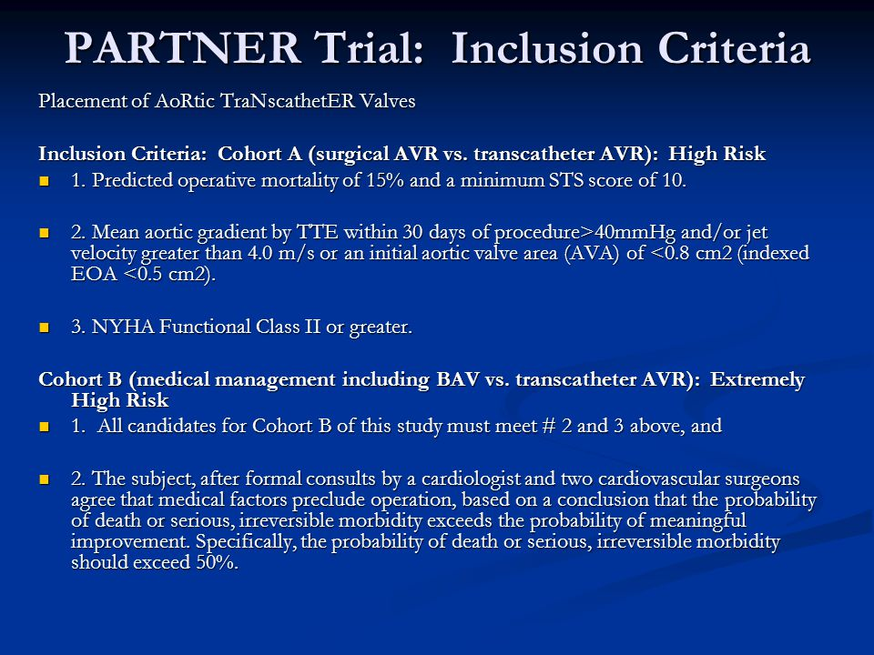 PARTNER Trial: Inclusion Criteria