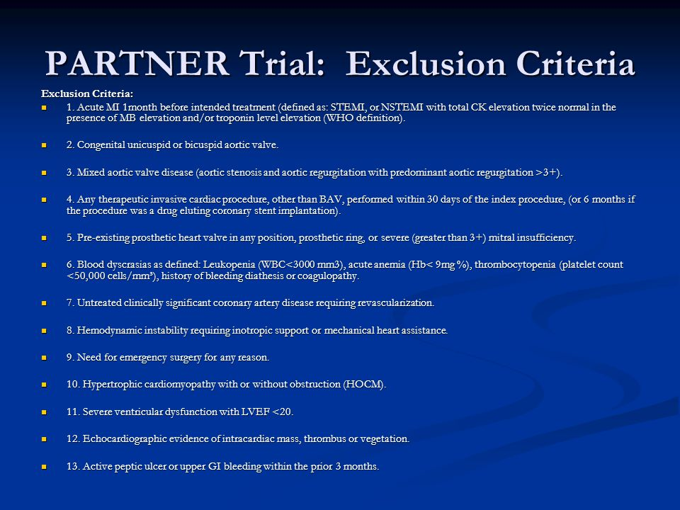 PARTNER Trial: Exclusion Criteria