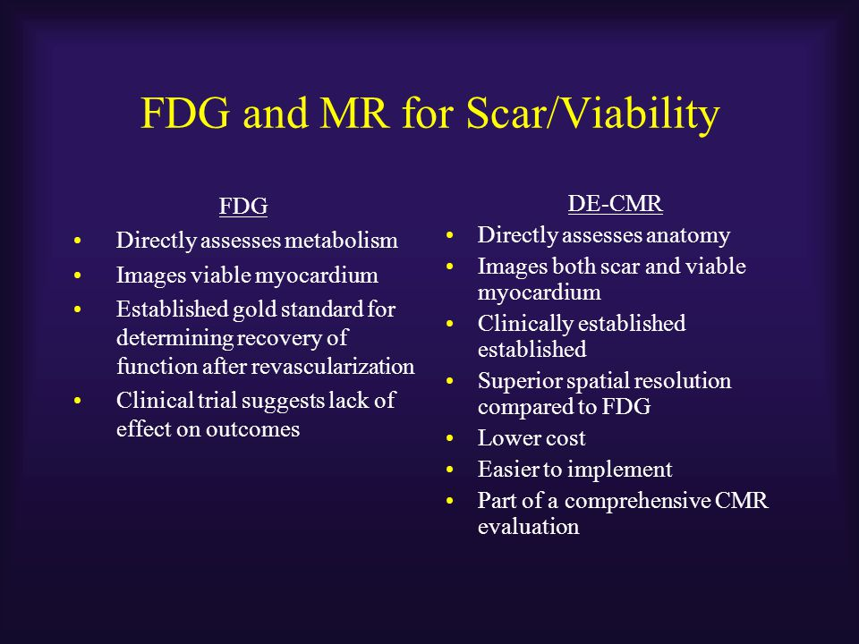 FDG and MR for Scar/Viability