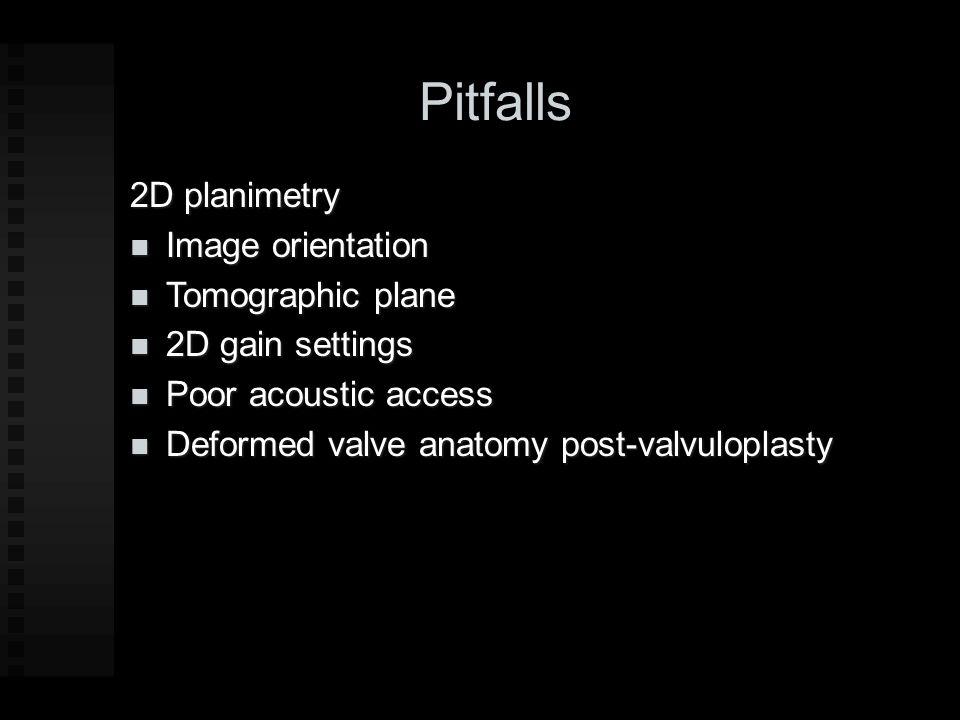 Pitfalls 2D planimetry Image orientation Tomographic plane