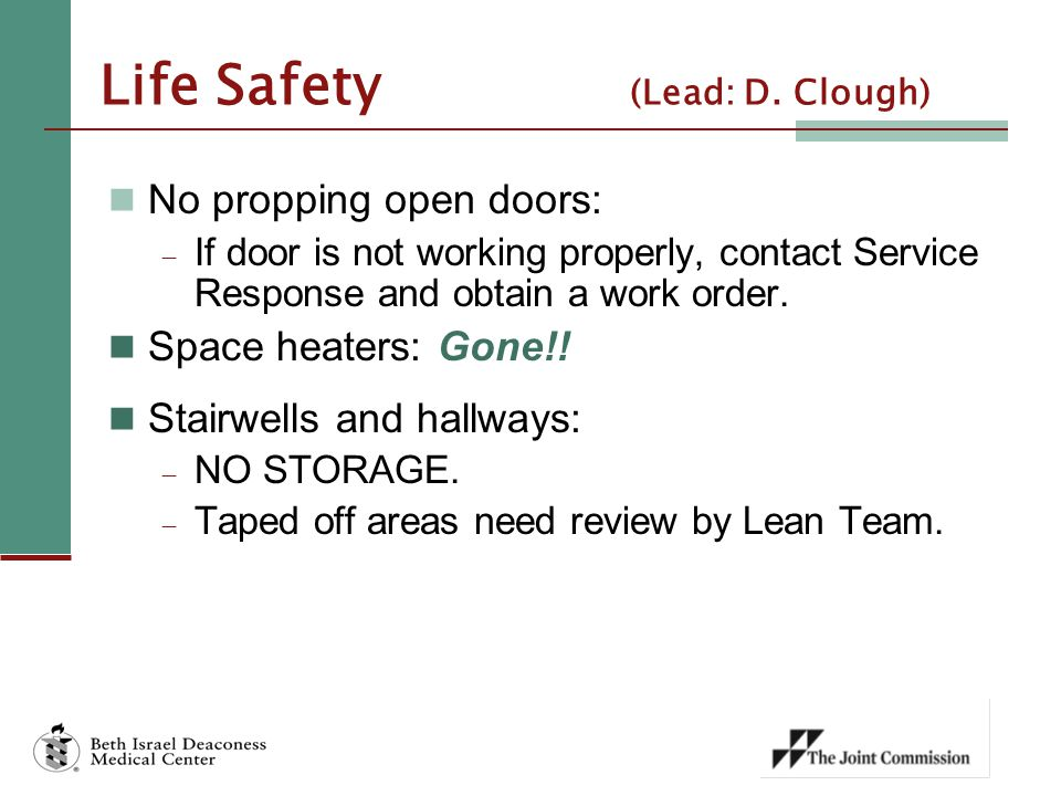 Life Safety (Lead: D. Clough)