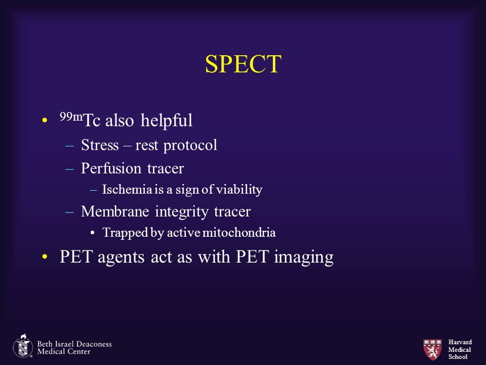 SPECT 99mTc also helpful PET agents act as with PET imaging