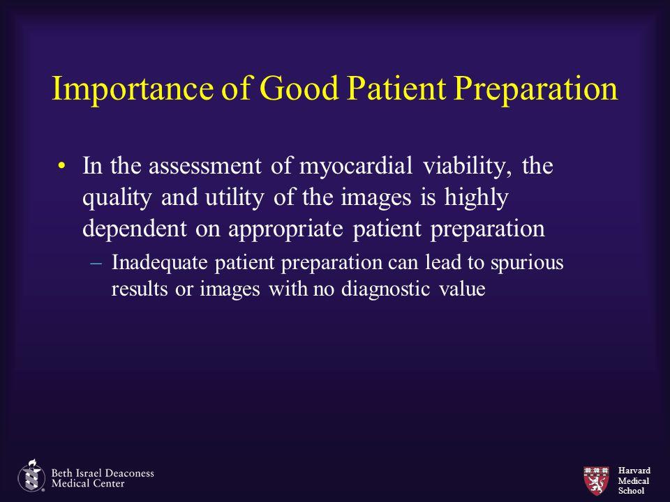 Importance of Good Patient Preparation
