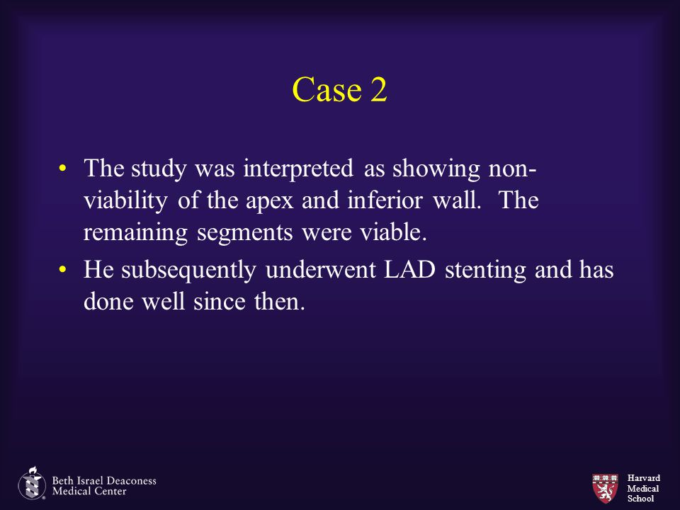 Case 2 The study was interpreted as showing non-viability of the apex and inferior wall. The remaining segments were viable.