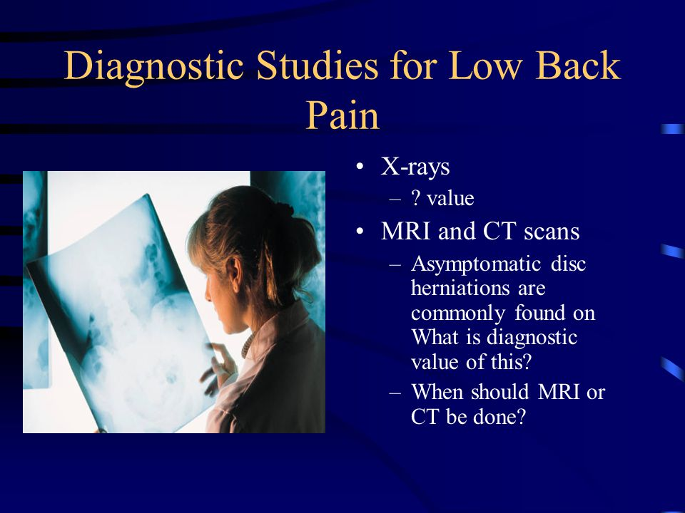 Diagnostic Studies for Low Back Pain