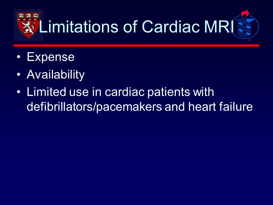 Limitations of Cardiac MRI