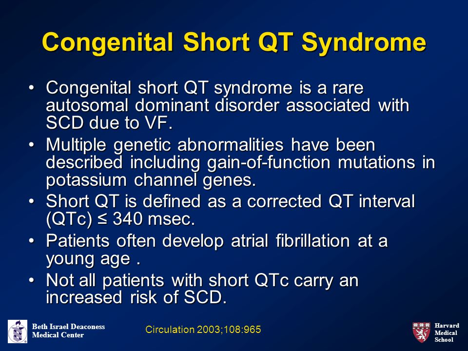 Congenital Short QT Syndrome