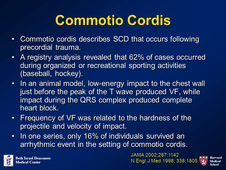 Commotio Cordis Commotio cordis describes SCD that occurs following precordial trauma.