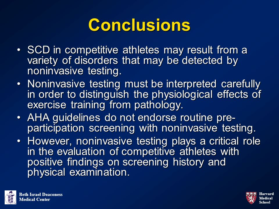 Conclusions SCD in competitive athletes may result from a variety of disorders that may be detected by noninvasive testing.