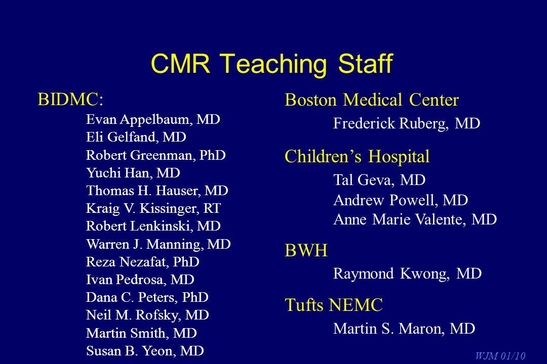 CMR Teaching Staff BIDMC: Boston Medical Center Frederick Ruberg, MD