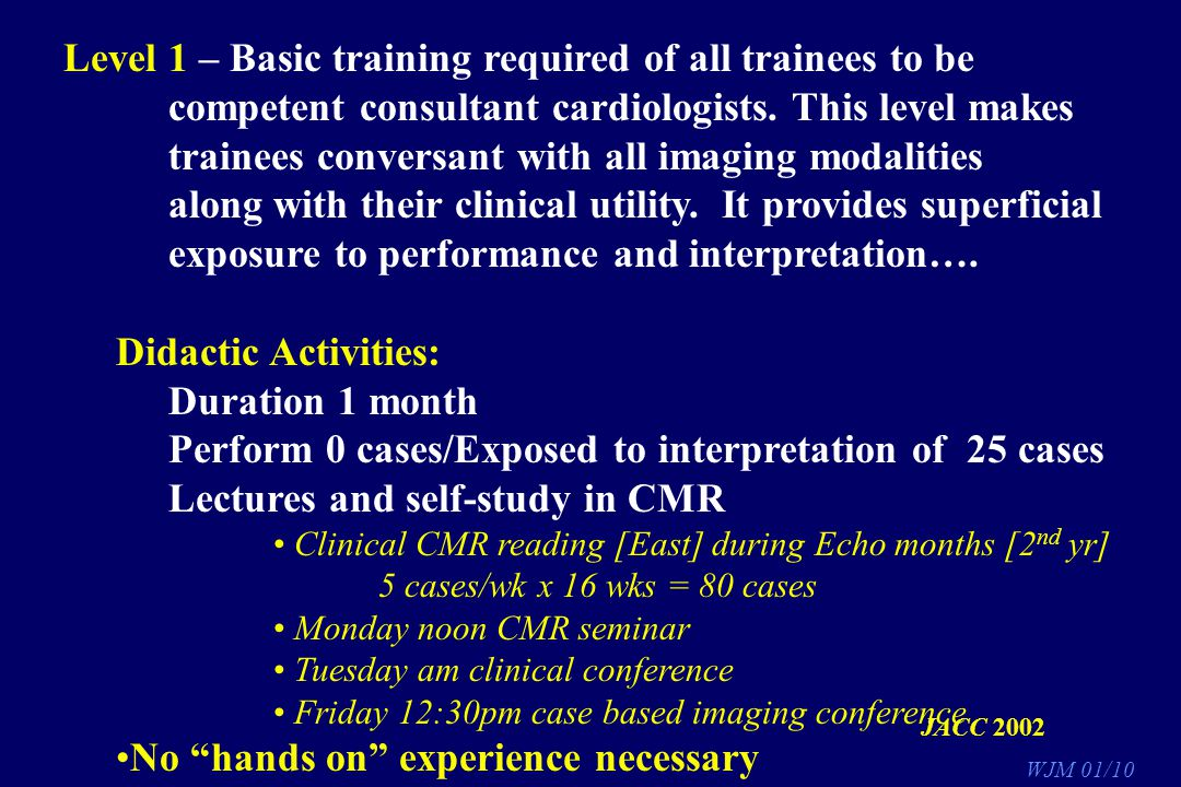 Level 1 – Basic training required of all trainees to be