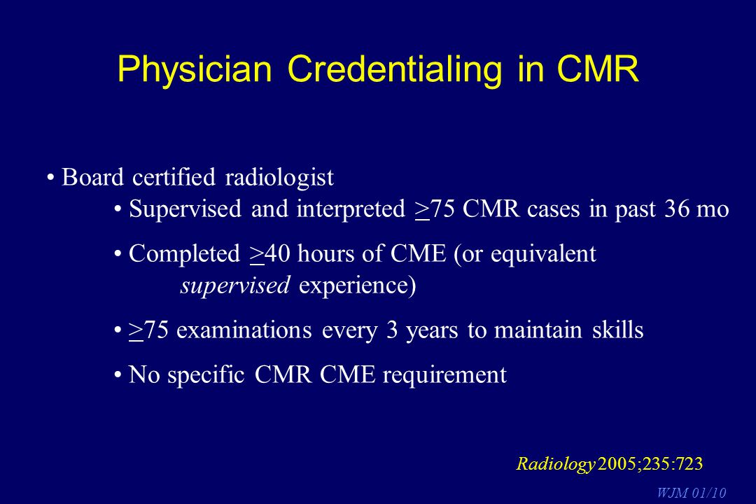 Physician Credentialing in CMR