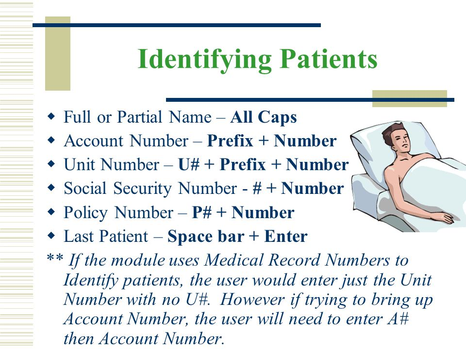 Identifying Patients Full or Partial Name – All Caps