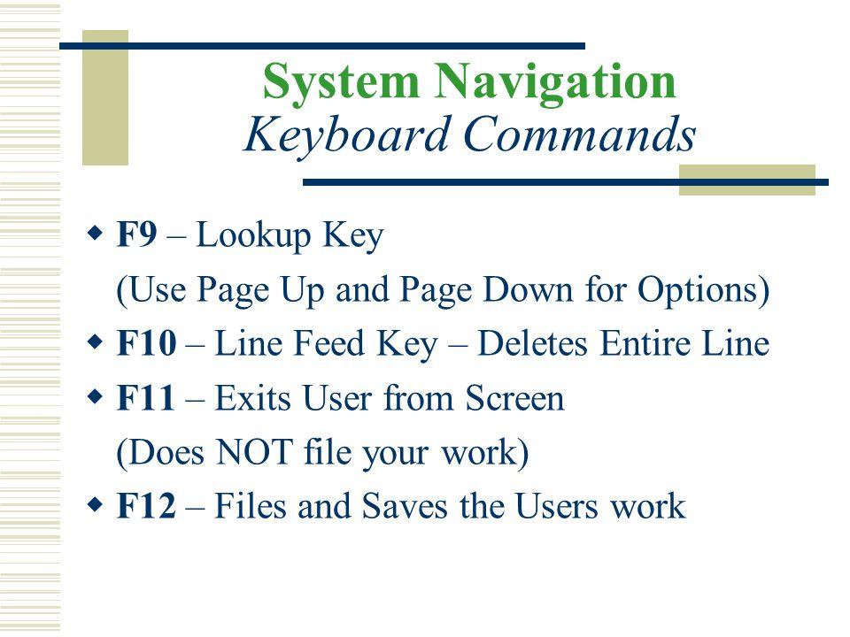 System Navigation Keyboard Commands