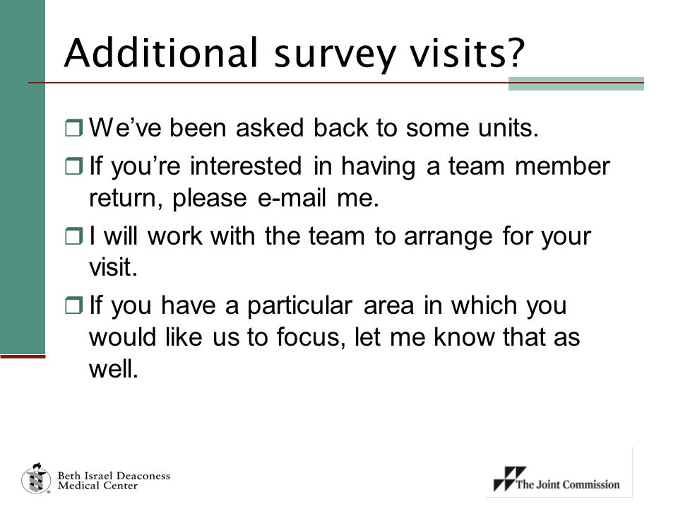 Additional survey visits