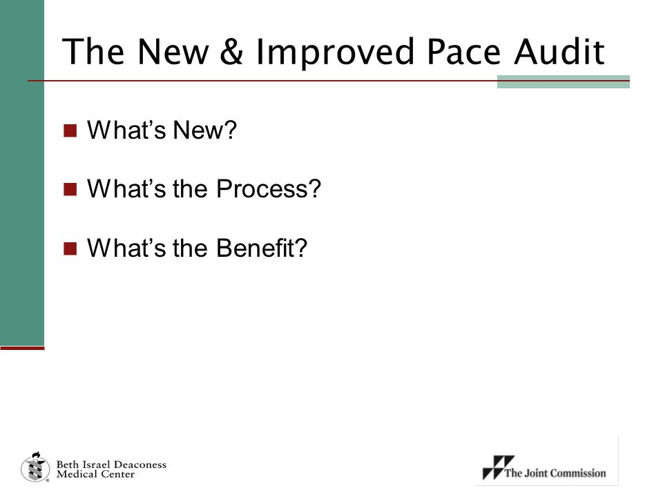 The New & Improved Pace Audit