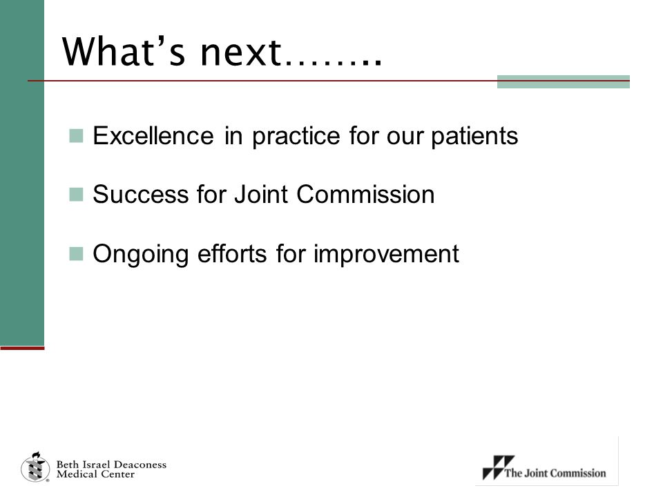What's next…….. Excellence in practice for our patients